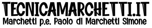Marchetti p.e. Paolo di Marchetti Simone - Tecnicamarchetti.it